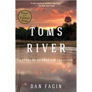Toms River by Fagin, Dan, 9781610915915