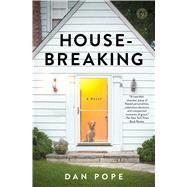 Housebreaking by Pope, Dan, 9781476745916