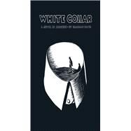 White Collar A Novel in Linocuts by Patri, Giacomo; Kuper, Peter; Patri, Tito; Rey, Georges, 9780486805917