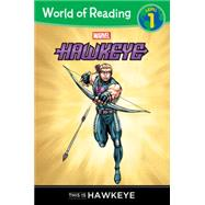 World of Reading: Hawkeye This is Hawkeye by Marvel Book Group, 9781484725917