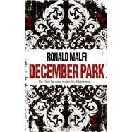 December Park by Malfi, Ronald, 9781605425917