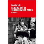 La dama que se transform� en zorro by Garnett, David, 9788492865918