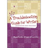 A Troubleshooting Guide for Writers: Strategies and Process by Clouse, Barbara Fine, 9780073405919