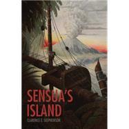 Sensua's Island by Stephenson, Clarence E., 9781504975919