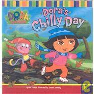Dora's Chilly Day by Thorpe, Kiki, 9780756975920