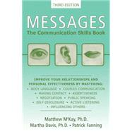 Messages : The Communication Skills Book by McKay, Matthew, 9781572245921