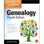 How to Do Everything: Genealogy, Fourth Edition by Morgan, George G., 9780071845922