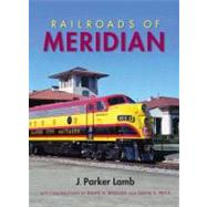 Railroads of Meridian by Lamb, J. Parker, 9780253005922