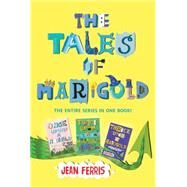 The Tales of Marigold by Ferris, Jean, 9780544855922