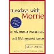 Tuesdays with Morrie by ALBOM, MITCH, 9780767905923