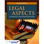 Legal Aspects of Health Care Administration by Pozgar, George D., 9781284065923