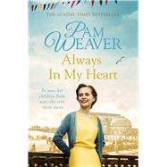 Always in My Heart by Weaver, Pam, 9781447275923