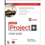 CompTIA Project+ Study Guide Authorized Courseware Exam PK0-003 by Heldman, Kim; Heldman, William, 9780470585924