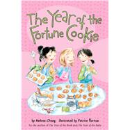 The Year of the Fortune Cookie by Cheng, Andrea; Barton, Patrice, 9780544455924
