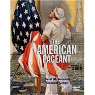 American Pageant, Volume 2 by Kennedy, David M.; Cohen, Lizabeth, 9781305075924