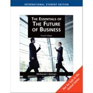The Essentials of the Future of Business and Career Book by MCDANIEL/GITMAN, 9781439035924