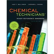 Chemical Technicians' Ready Reference Handbook, 5th Edition by Ballinger, Jack; Shugar, Gershon, 9780071745925