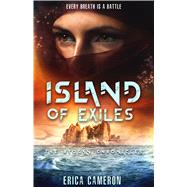 Island of Exiles by Cameron, Erica, 9781633755925
