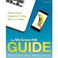 The McGraw-Hill Guide: Writing for College, Writing for Life by Roen, Duane; Glau, Gregory; Maid, Barry, 9780073405926