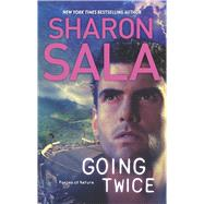 Going Twice by Sala, Sharon, 9780778315926