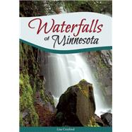 Waterfalls of Minnesota by Crayford, Lisa, 9781591935926
