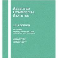 Selected Commercial Statutes 2015 by Chomsky, Carol; Kunz, Christina; Schiltz, Elizabeth; Tabb, Charles, 9781634595926