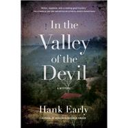 In the Valley of the Devil by Early, Hank, 9781683315926