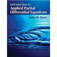 Introduction to Applied Partial Differential Equations by Davis, John M., 9781429275927