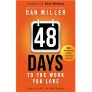 48 Days to the Work You Love Preparing for the New Normal by Miller, Dan; Ramsey, Dave, 9781433685927