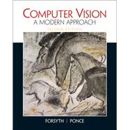 Computer Vision A Modern Approach by Forsyth, David A.; Ponce, Jean, 9780136085928