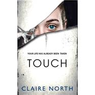 Touch by North, Claire, 9780316335928