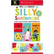 Kindergarten Mix & Match Silly Sentences (Scholastic Early Learners) by Scholastic; Scholastic, 9781338255928