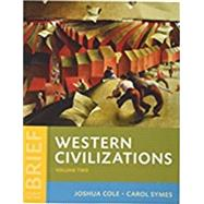 Western Civilizations + Perspectives from the Past by Brophy, James M.; Cole, Joshua; Robertson, John; Safley, Thomas Max; Symes, Carol, 9780393625929