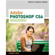 Adobe® Photoshop® CS6 by Shelly,Starks,Fehl, 9781133525929