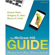 The McGraw-Hill Guide: Writing for College, Writing for Life with the Handbook for the McGraw-Hill Guide and Connect Access Card by Roen, Duane, 9781259665929
