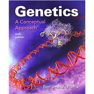 Genetics: A Conceptual Approach 6E & Sapling Plus for Genetics: A Conceptual Approach 6E (Six-Month Access) by Pierce, Benjamin A., 9781319125929