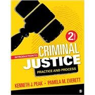 Introduction to Criminal Justice by Peak, Kenneth J.; Everett, Pamela M., 9781506305929