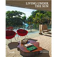 Living Under the Sun by Galindo, Michelle; Klanten, Robert; Ehmann, Sven; Moreno, Shonquis, 9783899555929
