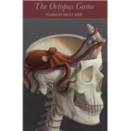 The Octopus Game by Beer, Nicky, 9780887485930