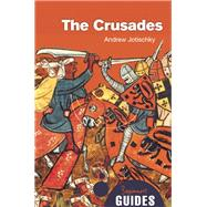 The Crusades A Beginner's Guide by Jotischky, Andrew, 9781780745930