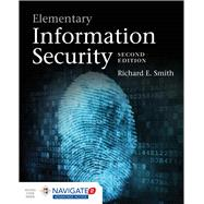 Elementary Information Security by Smith, Richard E., 9781284055931