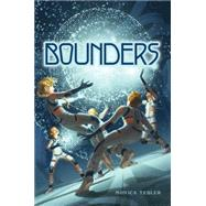 Bounders by Tesler, Monica, 9781481445931