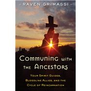 Communing With the Ancestors by Grimassi, Raven, 9781578635931
