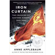 Iron Curtain by APPLEBAUM, ANNE, 9781400095933