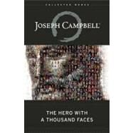 The Hero with a Thousand Faces by Campbell, Joseph, 9781577315933