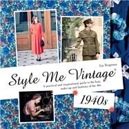 Style Me Vintage 1940s by Tregenza, Liz; Darby, Brent, 9781909815933