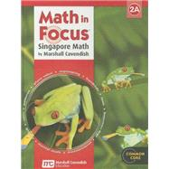 Math in Focus Grade 2 Book A by Kheong, Fong Ho, Dr.; Ramakrishnan, Chelvi; Choo, Michelle; Bisk, Richard, Dr. (CON); Clark, Andy (CON), 9780547875934
