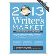 Writer's Market 2013 by Brewer, Robert Lee, 9781599635934