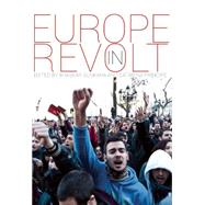 Europe in Revolt! by Príncipe, Catarina; Sunkara, Bhaskar, 9781608465934