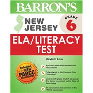 Barron's New Jersey, Grade 6 Ela/Literacy Test by Estok, Marybeth, 9781438005935